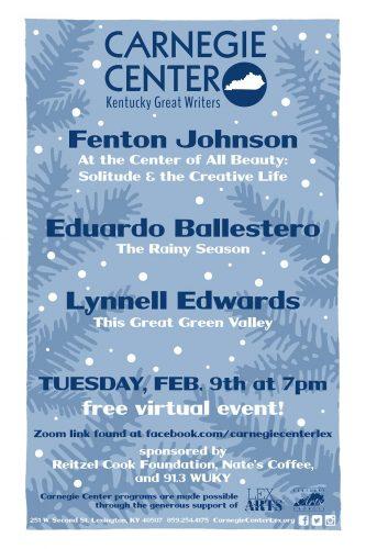 Kentucky Great Writers Series: Fenton Johnson, Lynnell Major Edwards & Edwardo Ballestero